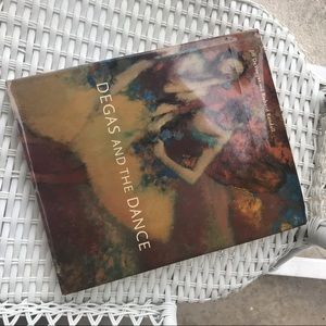 Degas and The Dance Hardcover Book